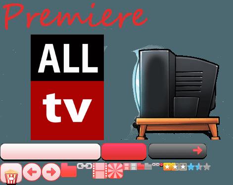 ALL tv Premiere