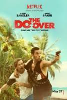 Los Doble Vida (The Do-Over) (2016)