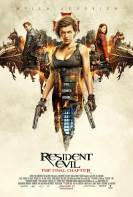 Resident Evil (The Final Chapter) (2017)