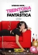 Treintona  soltera y fantastica (2016)