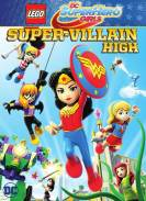 Lego Dc Super Hero Girls Instituto De Supervillanos (2018)